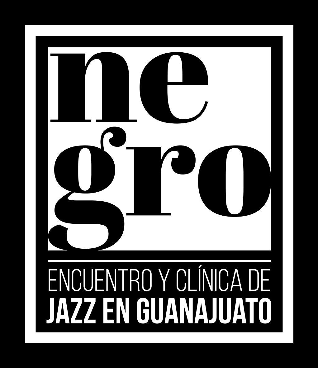 NEGRO, X Encuentro y Clínica de Jazz en Guanajuato